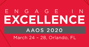 Engage in Excellence AAOS 2020